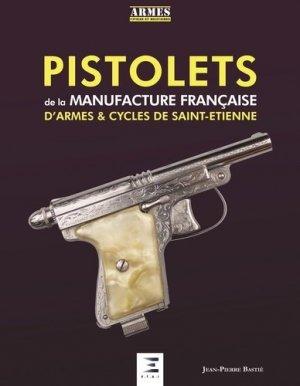 Pistolets de la manufacture francaise de St-Etienne - etai - editions techniques pour l'automobile et l'industrie - 9791028302771 -