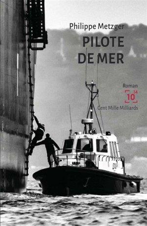 Pilote de mer - centmillemilliards - 9791091601559 -
