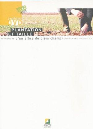 Plantation et taille d'un arbre de plein champ - agroof - 2223800179587 -