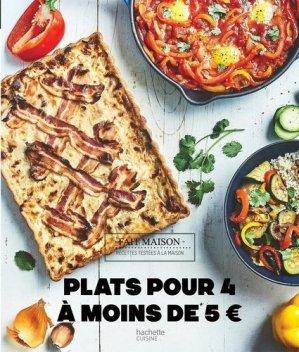 Plats pour 4 à moins de 5 euros - Hachette - 9782019453190 -