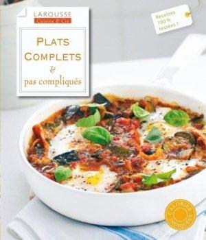 Plats complets & pas compliqués - Larousse - 9782035851840 -