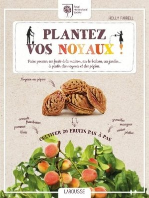 Plantez vos noyaux - larousse - 9782035919694