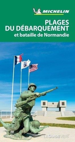 Plages du débarquement et bataille de Normandie - Michelin Editions des Voyages - 9782067238114 -