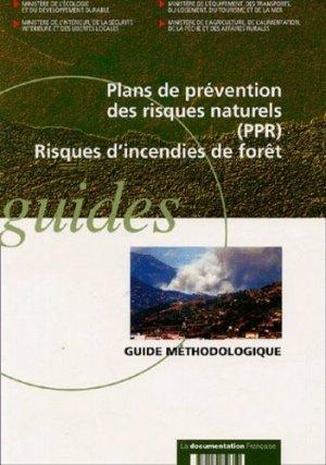 Plans de prévention des risques naturels (PPR), Risques d'incendies de forêt. Guide méthodologique - la documentation francaise - 9782110050359 -