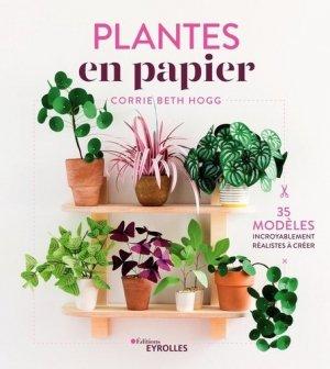 Plantes en papier - Eyrolles - 9782212677720 -