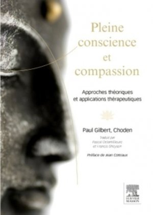 Pleine conscience et compassion - elsevier / masson - 9782294741753 -