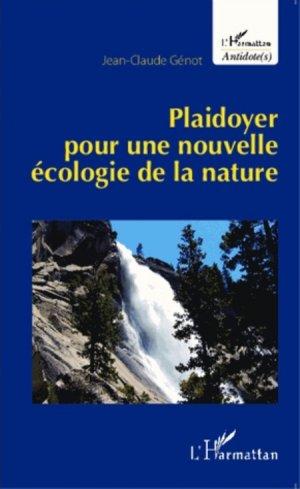 Plaidoyer pour une nouvelle écologie de la nature - l'harmattan - 9782343052380 -