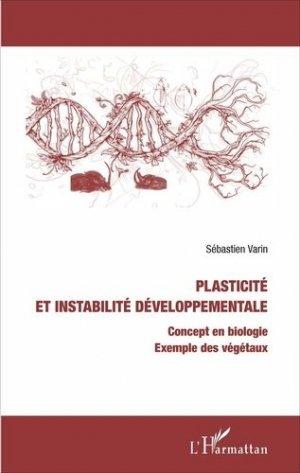 Plasticité et instabilité développementale-l'harmattan-9782343100463