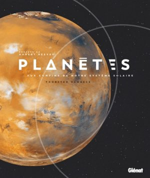 Planètes, aux confins de notre système solaire - glenat - 9782344031520 -