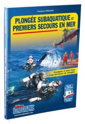 Plongée subaquatique et premiers secours en mer - Icone graphic - 9782357383050 -