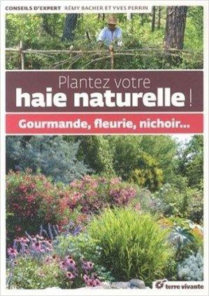 Plantez votre haie naturelle - terre vivante - 9782360981243
