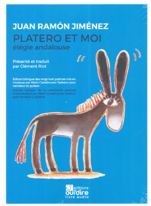 Platero et moi  -  élégie andalouse - oui'dire editions - 9782376110361 -