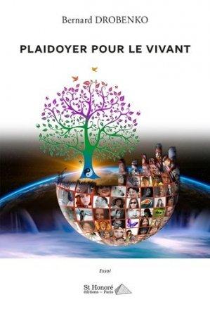 Plaidoyer pour le vivant - Saint Honoré Editions - 9782407020560 -