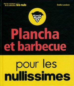 Plancha et barbecue pour les nullissimes - first editions - 9782412022962 -
