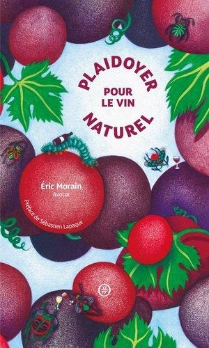Plaidoyer pour le vin naturel - Nouriturfu - 9782490698004 -