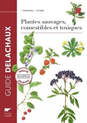 Plantes sauvages, comestibles et toxiques - Delachaux et Niestlé - 9782603025475 -