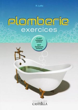 Plomberie - Exercices - casteilla - 9782713531422 -