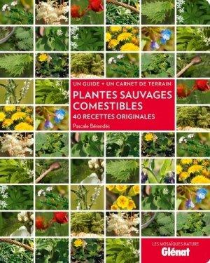 Plantes sauvages comestibles - glenat - 9782723495035