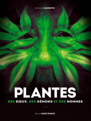 Plantes des dieux, des démons et des hommes - Ouest-France - 9782737382017 -