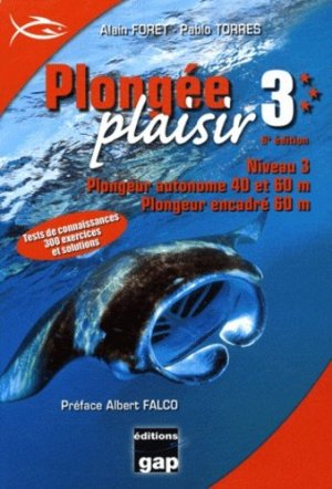 Plongée plaisir Niveau 3 - gap - 9782741704362 -
