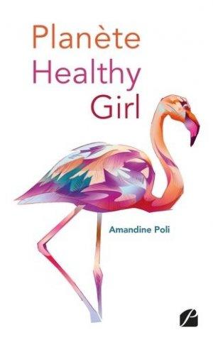 Planète healthy girl - du pantheon - 9782754745529