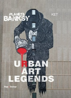 Planète Banksy. Urban art legends - hugo - 9782755622157 -