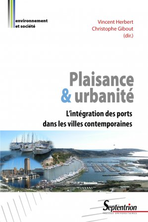 Plaisance et urbanité - presses universitaires du septentrion - 9782757415924