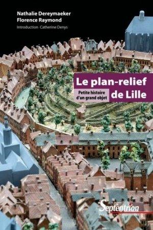 Plan en relief de Lille - presses universitaires du septentrion - 9782757424636 -