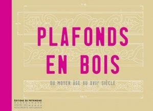 Plafonds en bois - du patrimoine - 9782757703366 - majbook ème édition, majbook 1ère édition, livre ecn major, livre ecn, fiche ecn