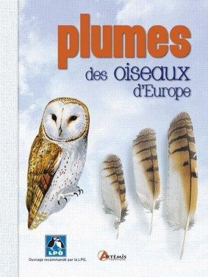 Plumes des oiseaux d'Europe - artemis - 9782816005097