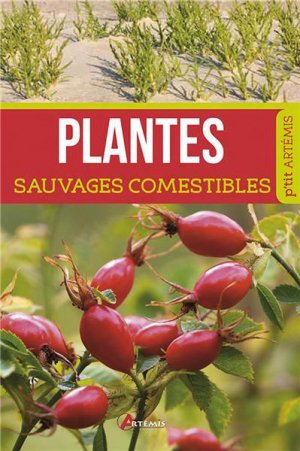 Plantes sauvages comestibles - artemis - 9782816006995 -