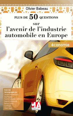 Plus de 50 questions sur l'avenir de l'industrie automobile en Europe - ma  - 9782822404044 -