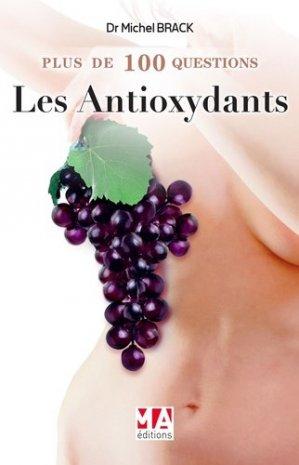Plus de 100 questions sur les antioxydants - micro application - 9782822404846 -