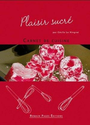 Plaisir sucré - Romain Pages - 9782843503900 -