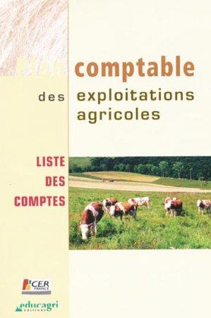 Plan comptable des exploitations agricoles liste des comptes - educagri / cer france - 9782844445360