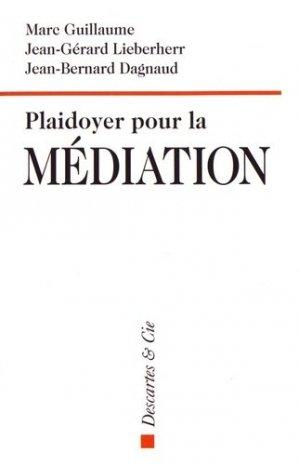 Plaidoyer pour la médiation - Descartes and Cie - 9782844462916 - majbook ème édition, majbook 1ère édition, livre ecn major, livre ecn, fiche ecn