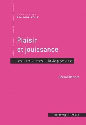 Plaisir et jouissance : les deux sources de la vie psychique - in press - 9782848354927