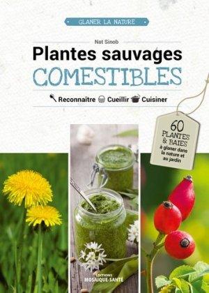 Plantes sauvages comestibles - editions mosaïque-santé - 9782849391686 -