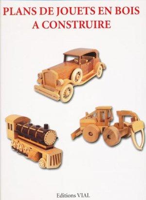 Plans de jouets en bois à construire - vial - 9782851010889 -