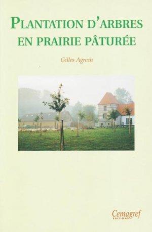 Plantation d'arbres en prairie pâturée - cemagref - 9782853625616