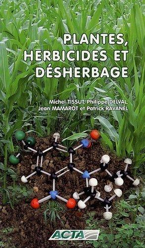 Plantes, herbicides et désherbage - acta - 9782857942306 -