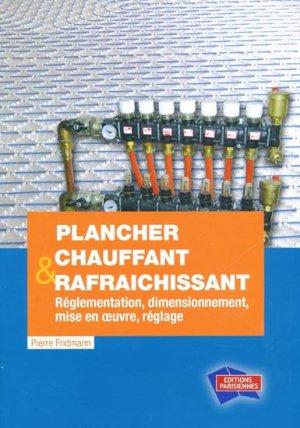 Plancher chauffant et rafraîchissant - parisiennes - 9782862430911 -