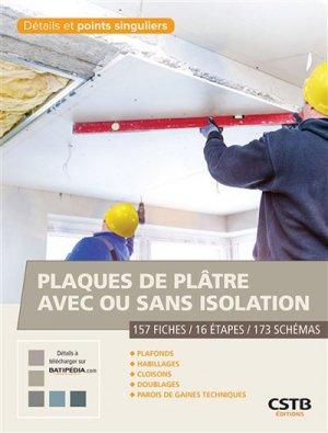 Plaques de plâtre avec ou sans isolation - cstb - 9782868916891 -