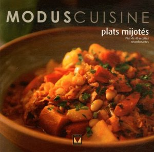 Plats mijotés - Modus Vivendi - 9782895237068 -