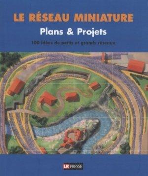 Plans & projets. 100 idées de petits et grands réseaux - lr presse - 9782903651152 -