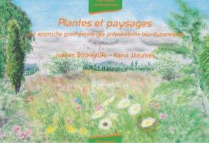 Plantes et paysages - mouvement de culture bio-dynamique - 9782913927360 -