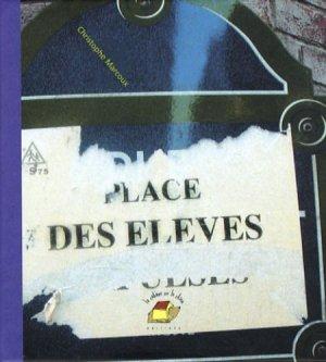 Place des élèves - La Cabane sur le Chien - 9782916468242 -