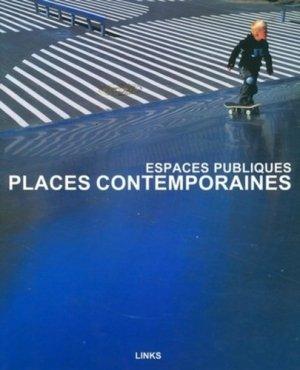 Places contemporaines - Links Books - 9782917031063 -