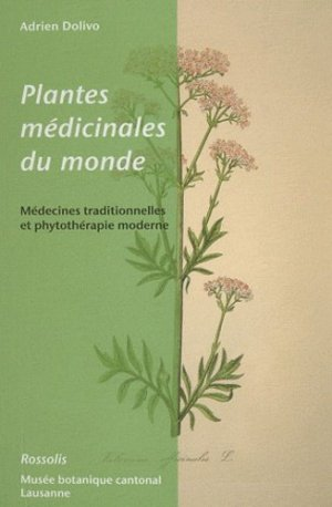 Plantes médicinales du monde - rossolis - 9782940365364 -