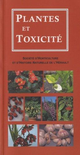 Plantes et toxicité - societe d'horticulture et d'histoire naturelle de l'herault - 9782954146805 -